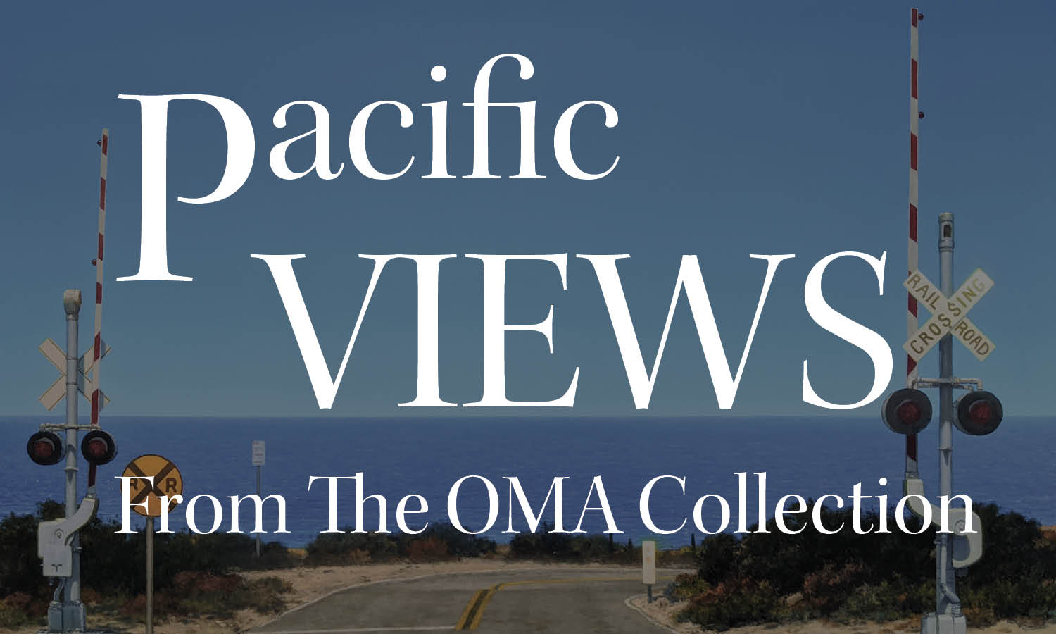 Pacific Views from the OMA Collection